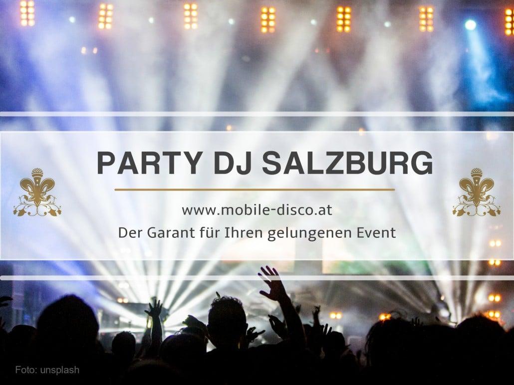 Der erstklassige DJ für Ihren Event in Salzburg