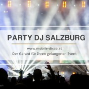 exklusiver DJ Service Salzburg