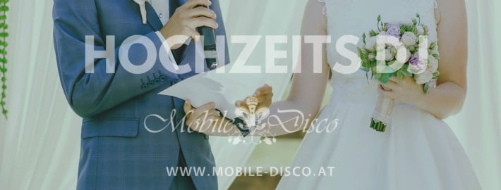 Hochzeits DJ Österreich - DJ Soundmaster Asutria mobile disco